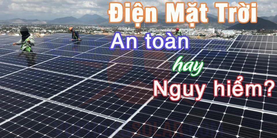 điện mặt trời có an toàn không