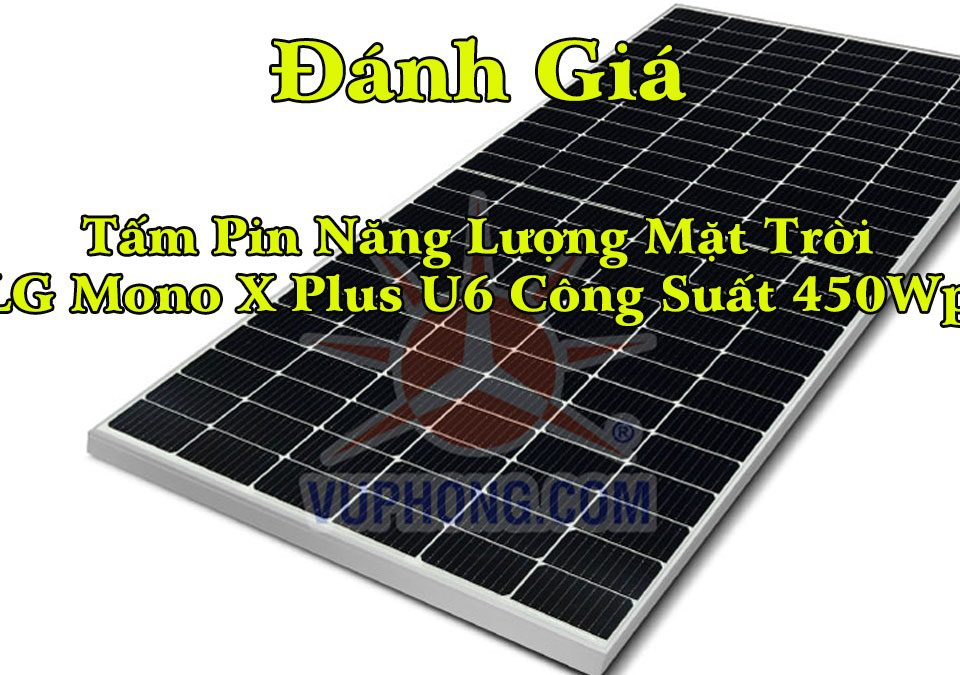 pin-nang-luong-mat-troi-lg-mono-x-plus-u6-450wp
